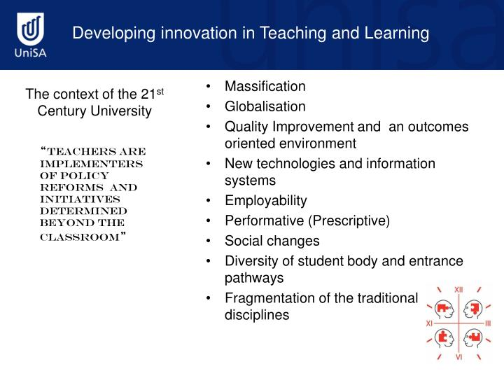 Developing innovation in Teaching and Learning