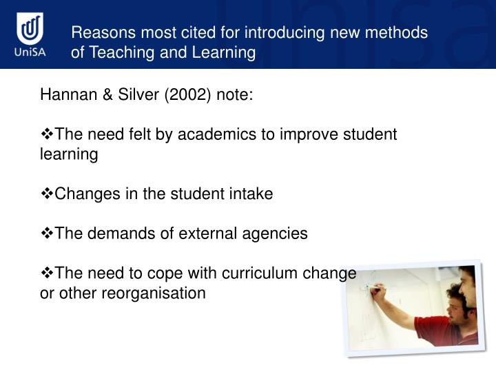 Reasons most cited for introducing new methods of Teaching and Learning
