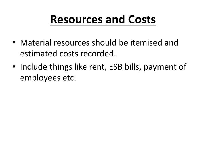 Resources and Costs