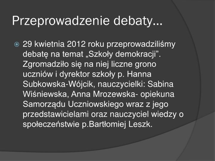 Przeprowadzenie debaty…