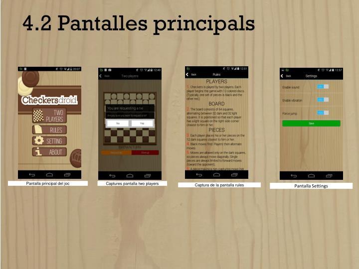 4.2 Pantalles principals