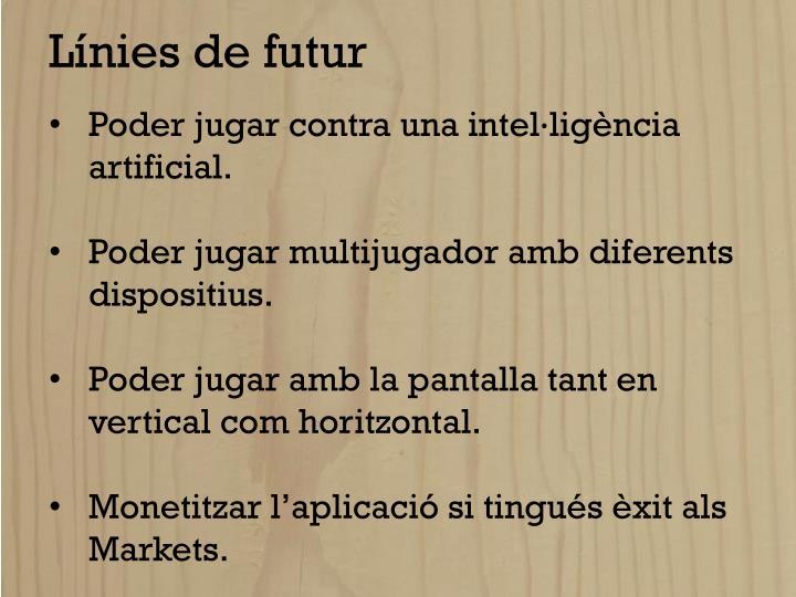 Línies de futur