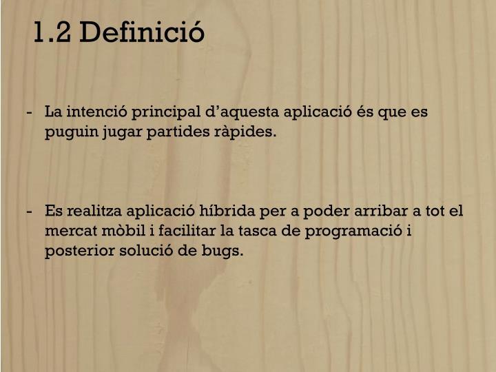 1.2 Definició