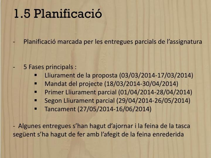 1.5 Planificació