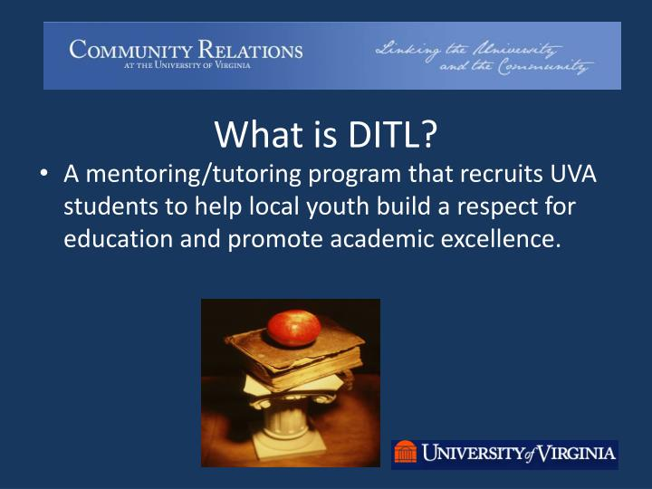 What is DITL?