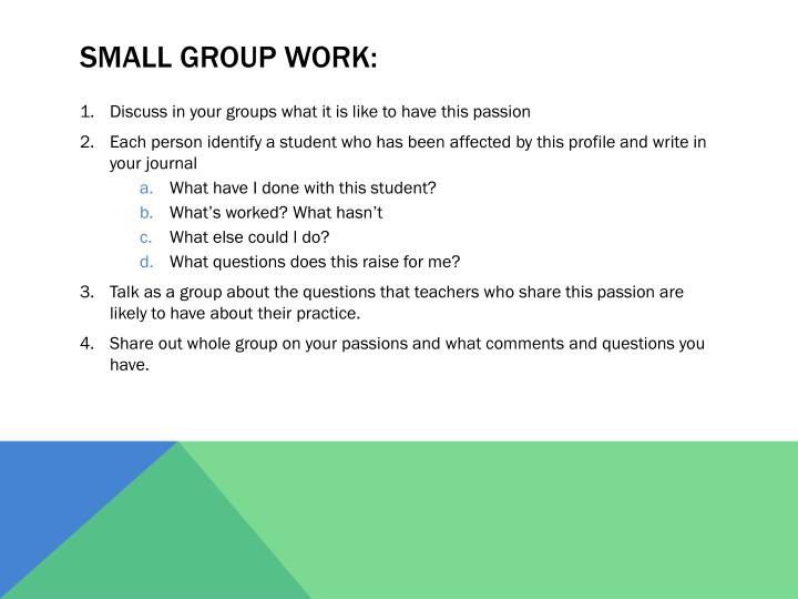 Small group work: