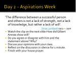 day 2 aspirations week