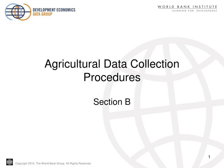 Agricultural data collection procedures