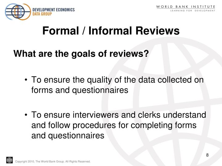 Formal / Informal Reviews