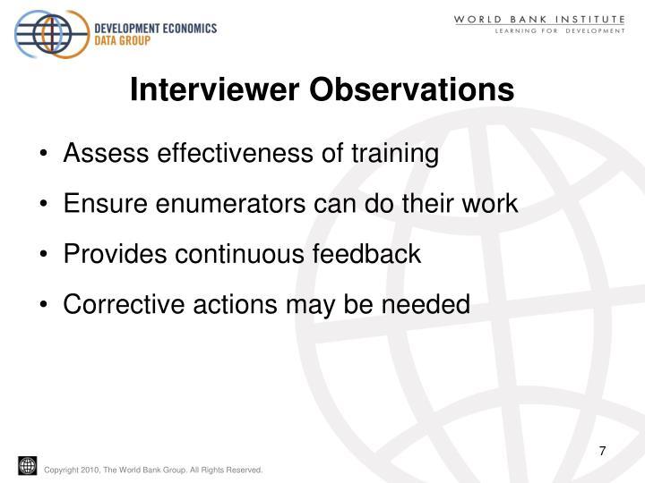 Interviewer Observations