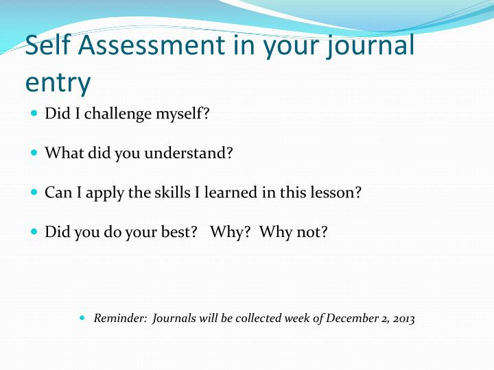 Self Assessment in your journal entry