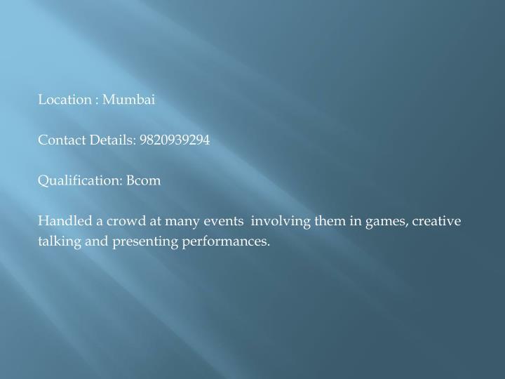 Location : Mumbai