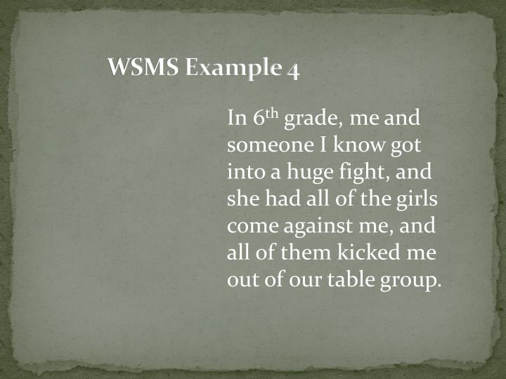 WSMS Example 4