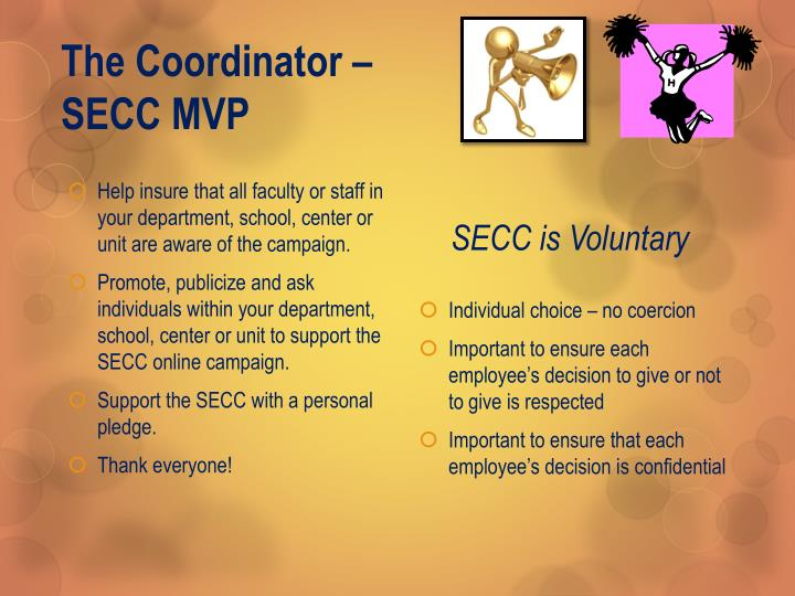 The Coordinator – SECC MVP