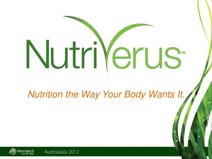 Nutrition the Way Your Body Wants It.