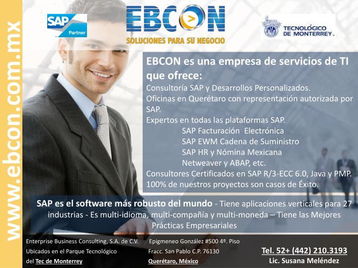 EBCON es una empresa de servicios de TI que ofrece: