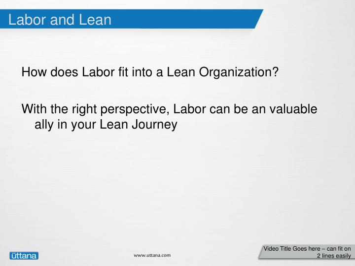 Labor and Lean