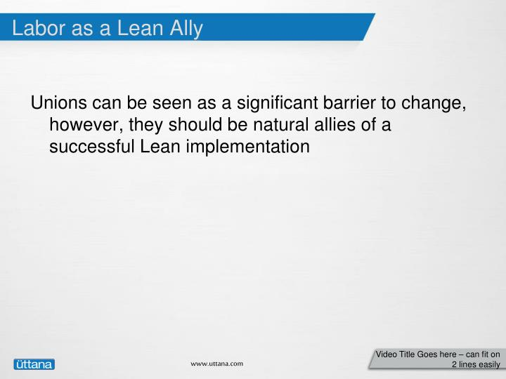 Labor as a Lean Ally