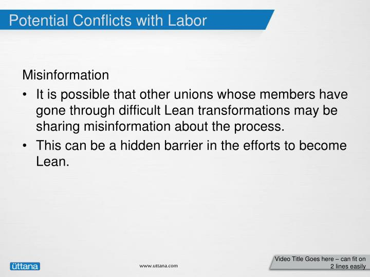 Potential Conflicts with Labor