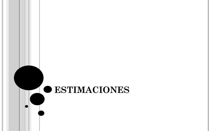 ESTIMACIONES