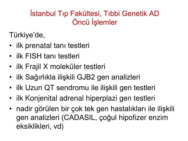 İstanbul Tıp Fakültesi, Tıbbi Genetik AD