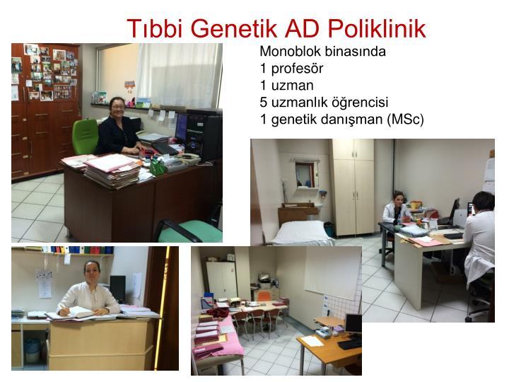 Tıbbi Genetik AD Poliklinik