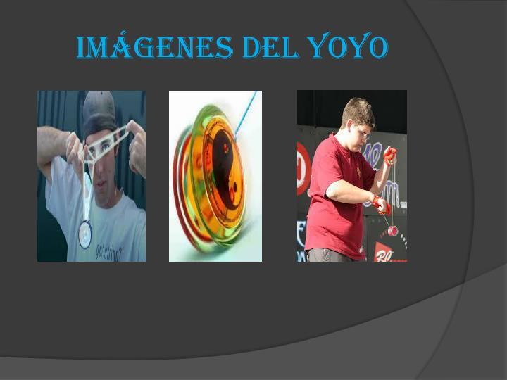 Imágenes del yoyo