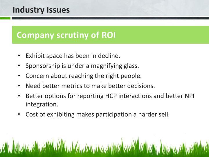 Company scrutiny of ROI