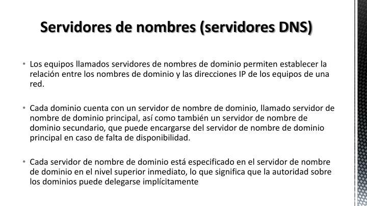 Servidores de nombres (servidores DNS)