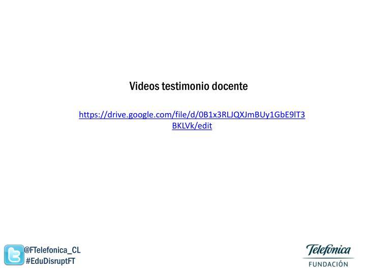 Videos testimonio docente