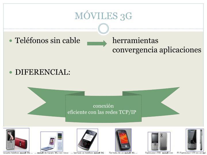 MÓVILES 3G