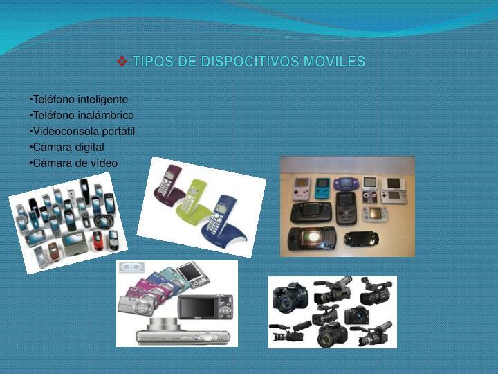 TIPOS DE DISPOCITIVOS MOVILES