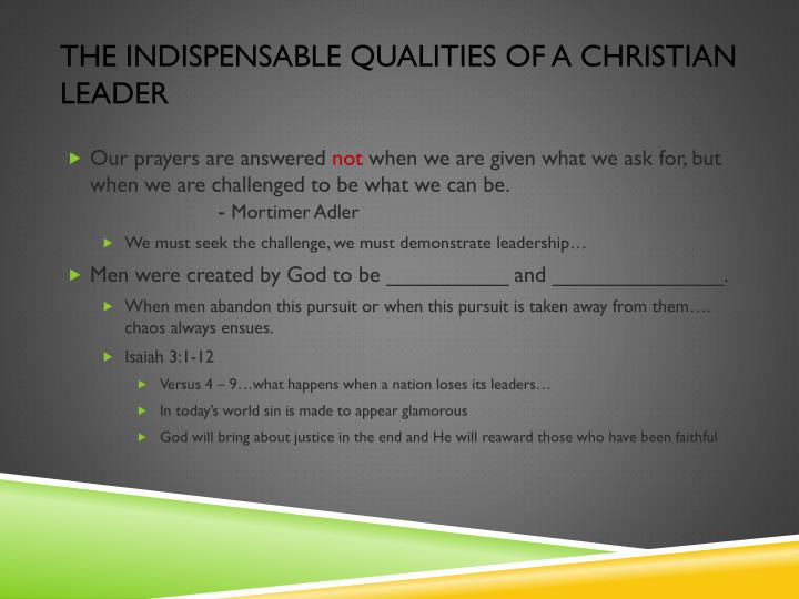 The indispensable qualities of a christian leader2