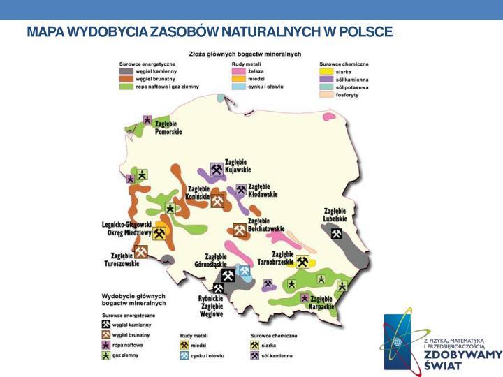 Mapa wydobycia zasobów naturalnych w Polsce