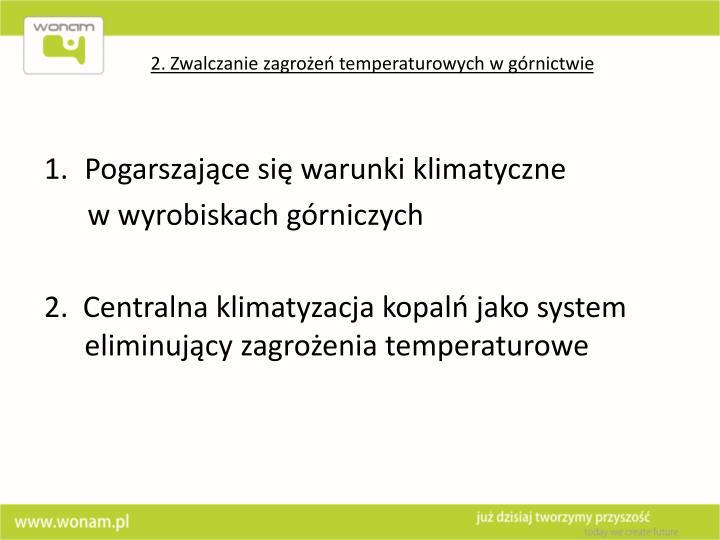 2. Zwalczanie zagrożeń temperaturowych w górnictwie