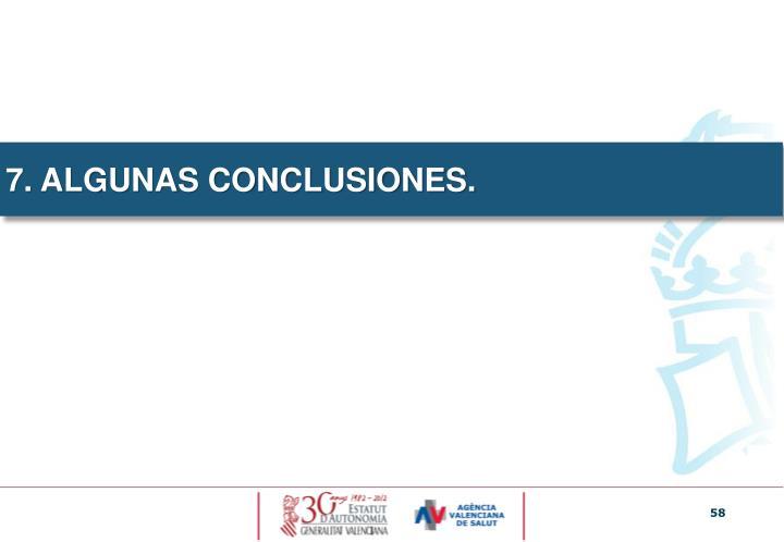 7. ALGUNAS CONCLUSIONES.