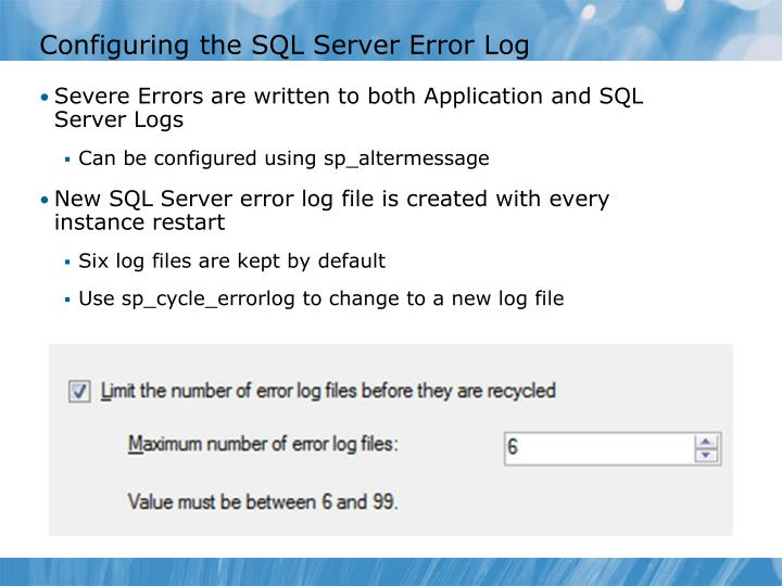 Configuring the SQL Server Error Log