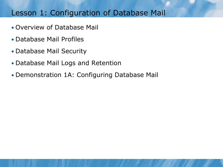 Lesson 1 configuration of database mail