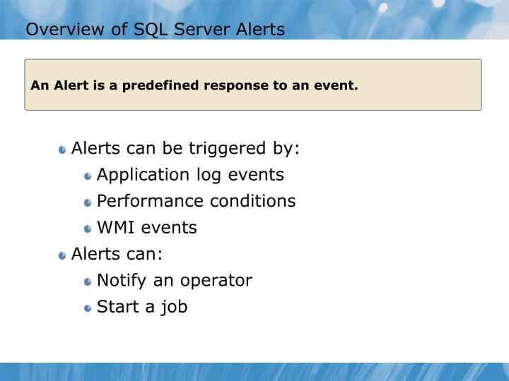 Overview of SQL Server Alerts