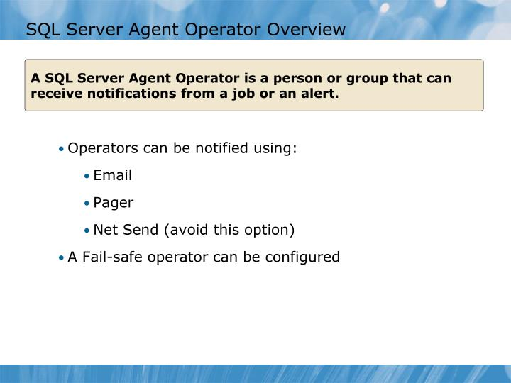 SQL Server Agent Operator Overview