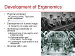 development of ergonomics