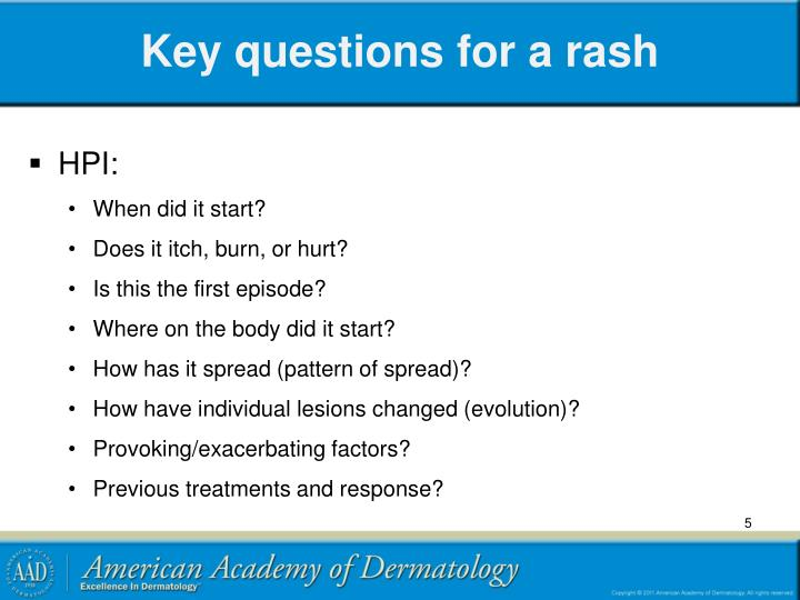 Key questions for a rash