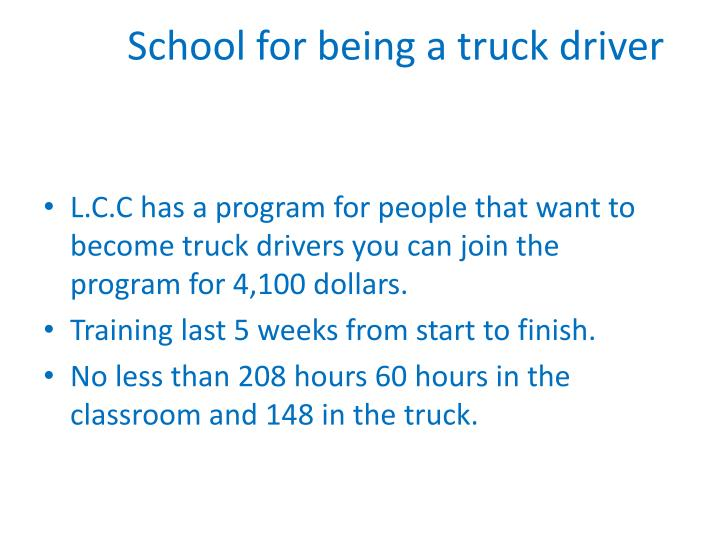 School for being a truck driver