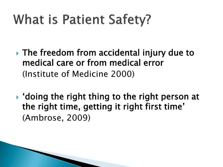 What is Patient Safety?