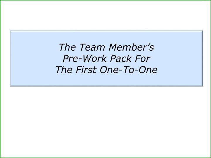 The Team Member's