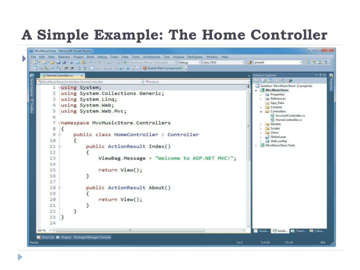 A Simple Example: The Home Controller