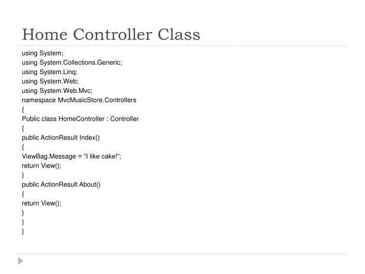Home Controller Class