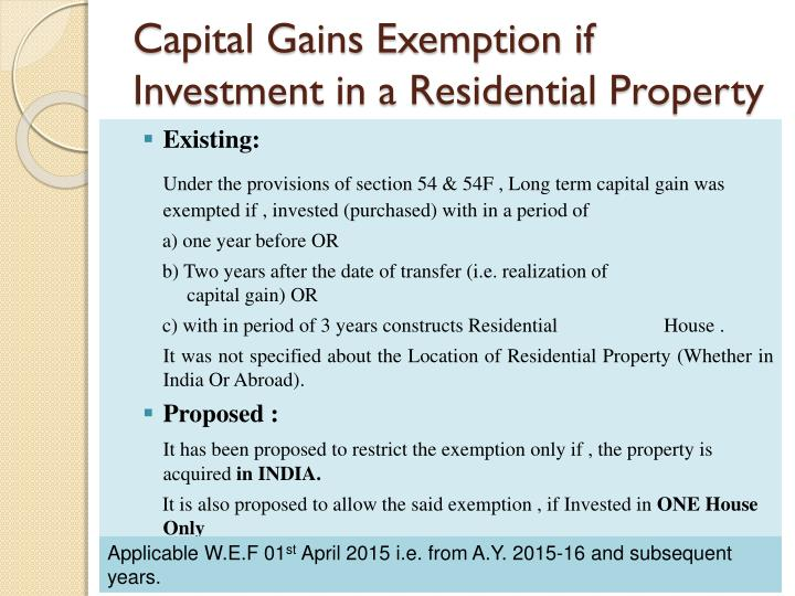 Capital Gains Exemption if Investment in a Residential Property