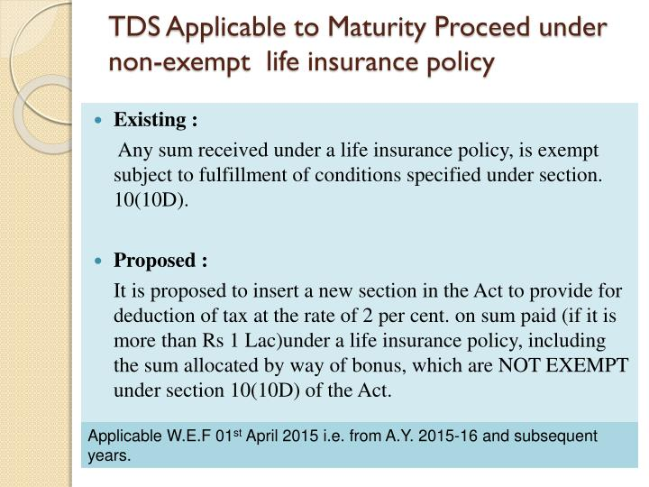 TDS Applicable to Maturity Proceed under non-exempt  life insurance policy