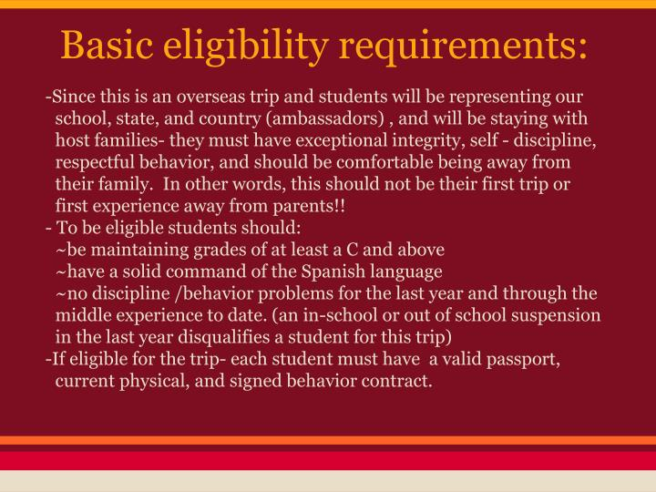Basic eligibility requirements: